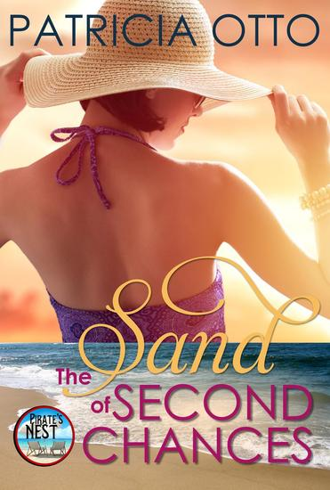 The Sand of Second Chances - A Pirate's Nest Story #1 - cover
