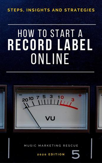 How To Start A Record Label Online - Music Business - cover