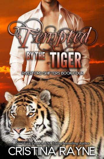 Tempted by the Tiger - Riverford Shifters #4 - cover
