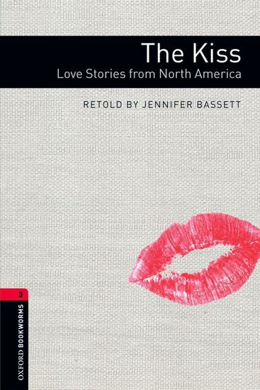 The Kiss - Love Stories from North America - cover