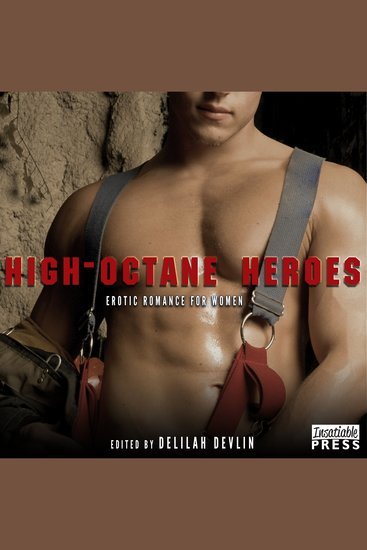 High-Octane Heroes - Erotic Romance for Women - cover