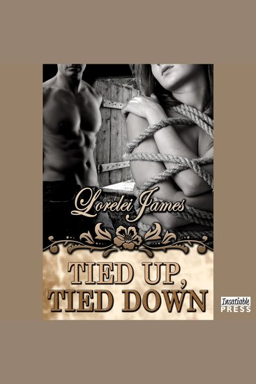 Tied Up Tied Down - Rough Riders Book 4 - cover