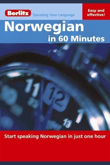 Norwegian in 60 Minutes - Start speaking Norwegian in just one hour - cover