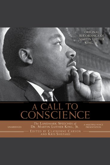 A Call to Conscience - The Landmark Speeches of Dr Martin Luther King Jr - cover