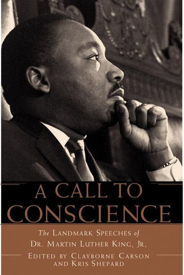 Call to Conscience A - The Landmark Speeches of Dr Martin Luther King Jr - cover