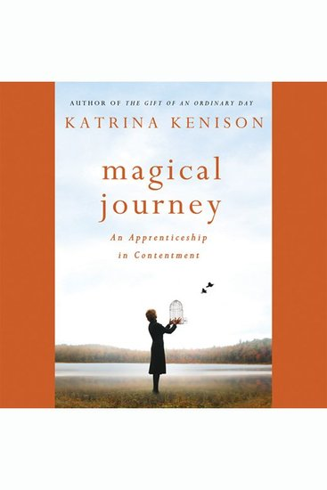 Magical Journey - An Apprenticeship in Contentment - cover