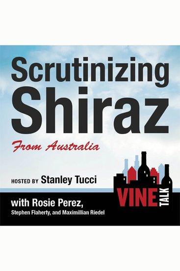 Scrutinizing Shiraz from Australia - Vine Talk Episode 111 - cover