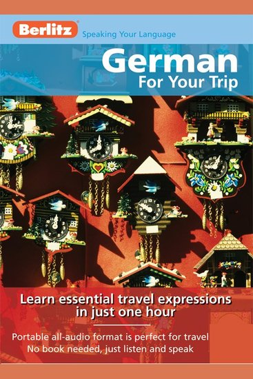 German For Your Trip - Learn Essential Travel Expressions in Just One Hour - cover
