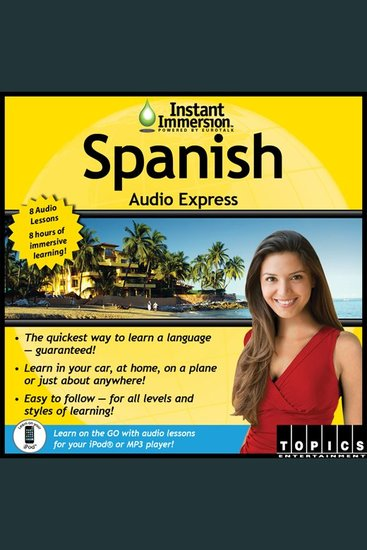 Instant Immersion Spanish Audio Express - Spanish - cover