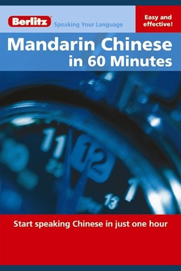 Mandarin in 60 Minutes - Start speaking Chinese in one hour - cover
