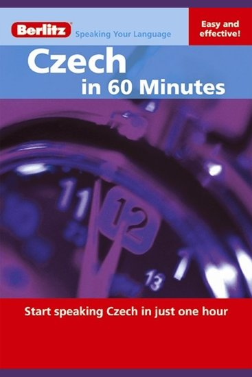 Czech in 60 Minutes - Start speaking Czech in just one hour - cover