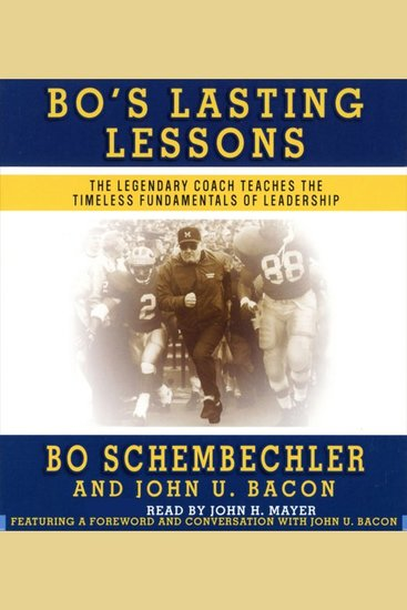 Bo's Lasting Lessons - The Legendary Coach Teaches the Timeless Fundamentals of Leadership - cover