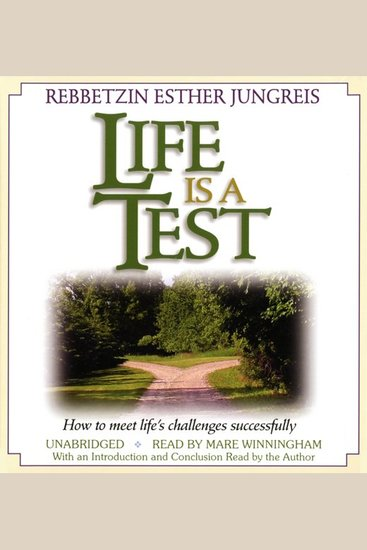 Life Is a Test - How to Meet Life's Challenges Successfully - cover