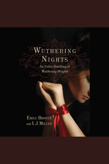 Wuthering Nights - An Erotic Retelling of Wuthering Heights - cover