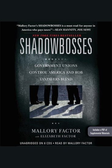 Shadowbosses - Government Unions Control America and Rob Taxpayers Blind - cover