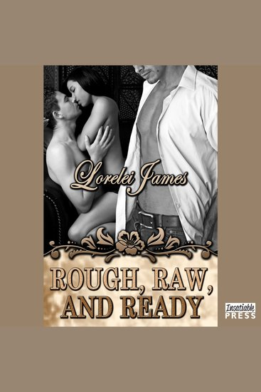 Rough Raw and Ready - Rough Riders Book 5 - cover