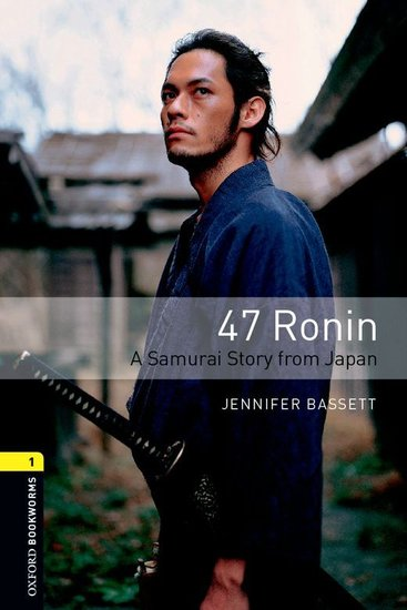 47 Ronin A Samurai Story from Japan - cover