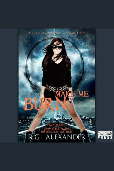 Make Me Burn - Fireborne Book 2 - cover