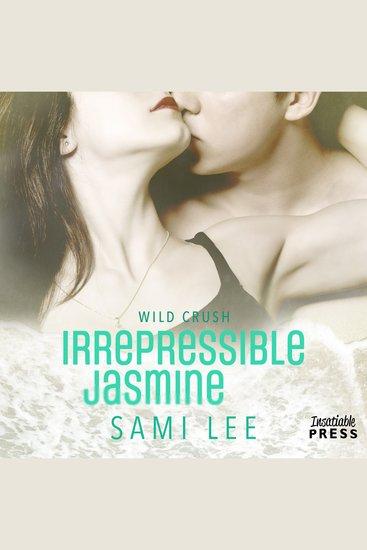 Irrepressible Jasmine - Wild Crush #2 - cover
