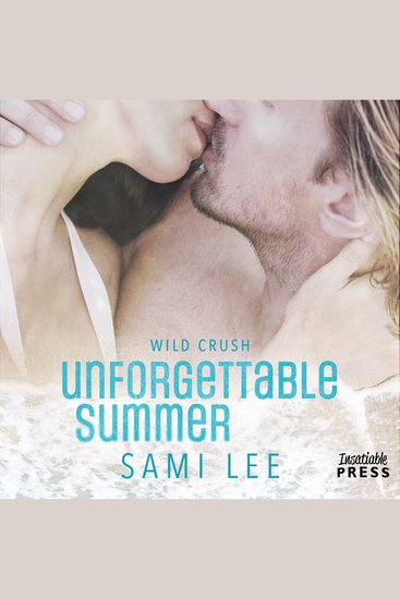 Unforgettable Summer - Wild Crush #1 - cover