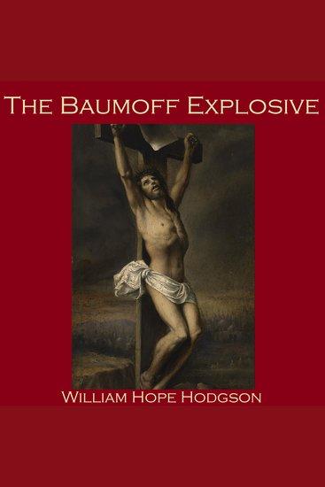 The Baumoff Explosive - Or: Eloi Eloi Lama Sabachthani - cover