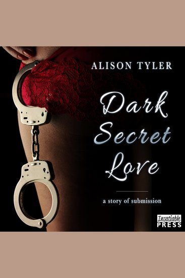 Dark Secret Love - A Story of Submission - cover