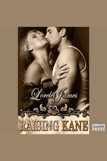 Raising Kane - Rough Riders Series Book 9 - cover