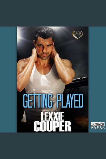 Getting Played - Heart of Fame Book 7 - cover