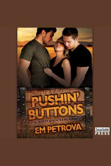 Pushin' Buttons - Boot Knockers Ranch Book 1 - cover