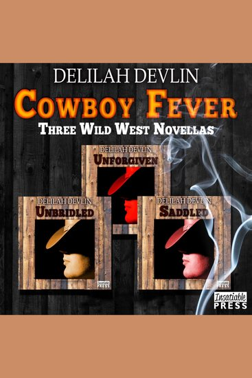 Cowboy Fever - Three Wild West Novellas - cover
