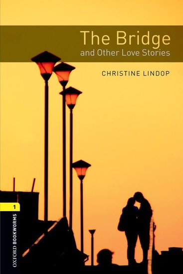 The Bridge and Other Love Stories - cover