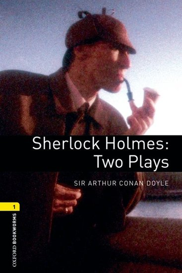 Sherlock Holmes: Two Plays - cover
