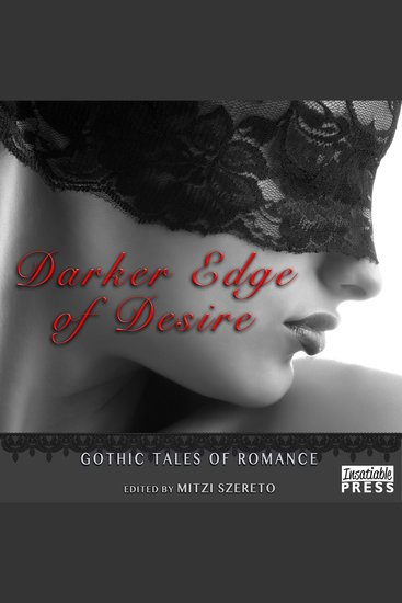 Darker Edge of Desire - Gothic Tales of Romance - cover