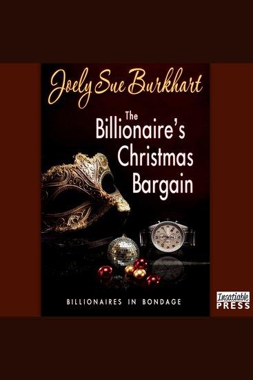 The Billionaire's Christmas Bargain - Billionaires in Bondage Book 3 - cover