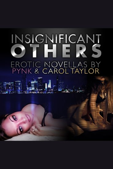 Insignificant Others - Erotic Novellas - cover