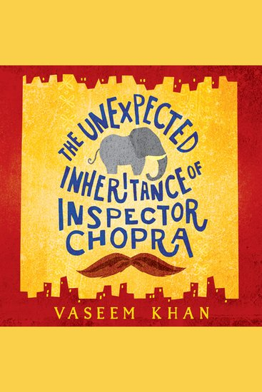 The Unexpected Inheritance of Inspector Chopra - cover