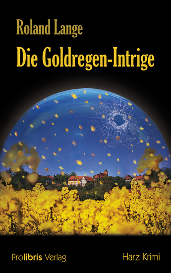 Die Goldregen-Intrige - cover