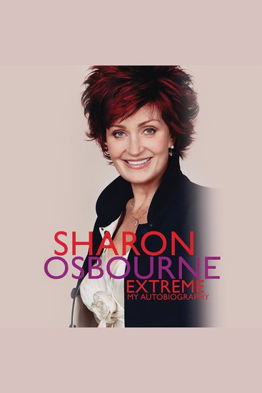 Sharon Osbourne Extreme - My Autobiography - cover