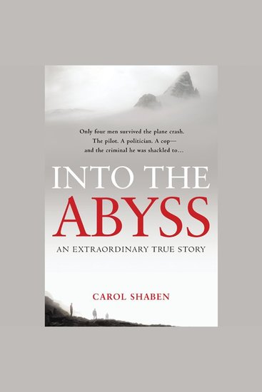 Into the Abyss - An Extraordinary True Story - cover
