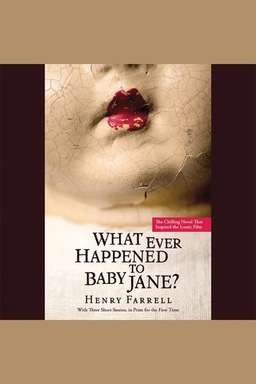 What Ever Happened to Baby Jane? - cover