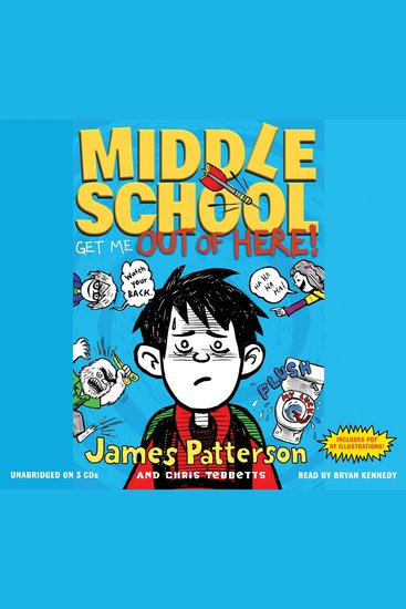 Middle School: Get Me Out of Here! - cover