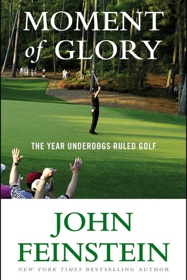 Moment of Glory - The Year Underdogs Ruled Golf - cover