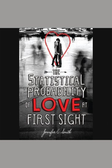 The Statistical Probability of Love at First Sight - cover