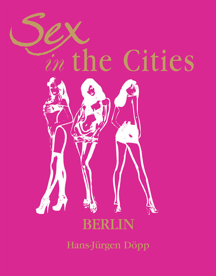 Sex in the Cities Vol 2 (Berlin) - cover