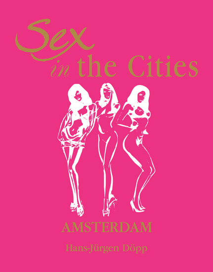 Sex in the Cities Vol 1 (Amsterdam) - cover