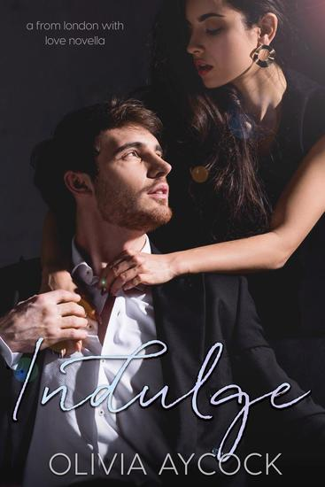 Indulge (A From London with Love Novella) - cover