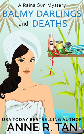 Balmy Darlings and Deaths - A Raina Sun Mystery #4 - cover