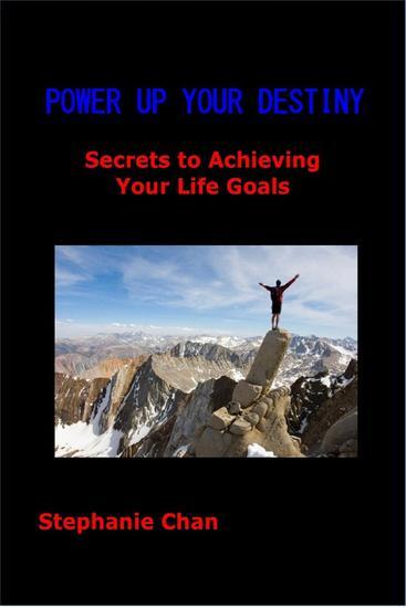 POWER UP YOUR DESTINY - Secrets to Achieving Your Life Goals - cover