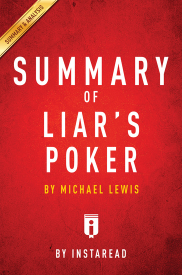 Summary of Liar's Poker - by Michel Lewis | Includes Analysis - cover