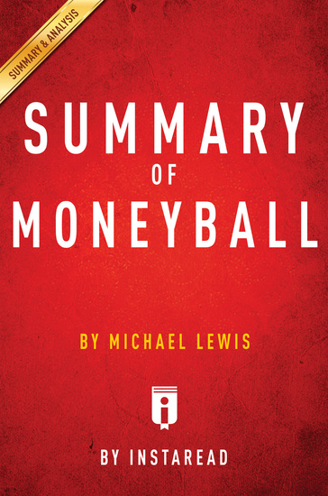 Summary of Moneyball - by Michael Lewis | Includes Analysis - cover